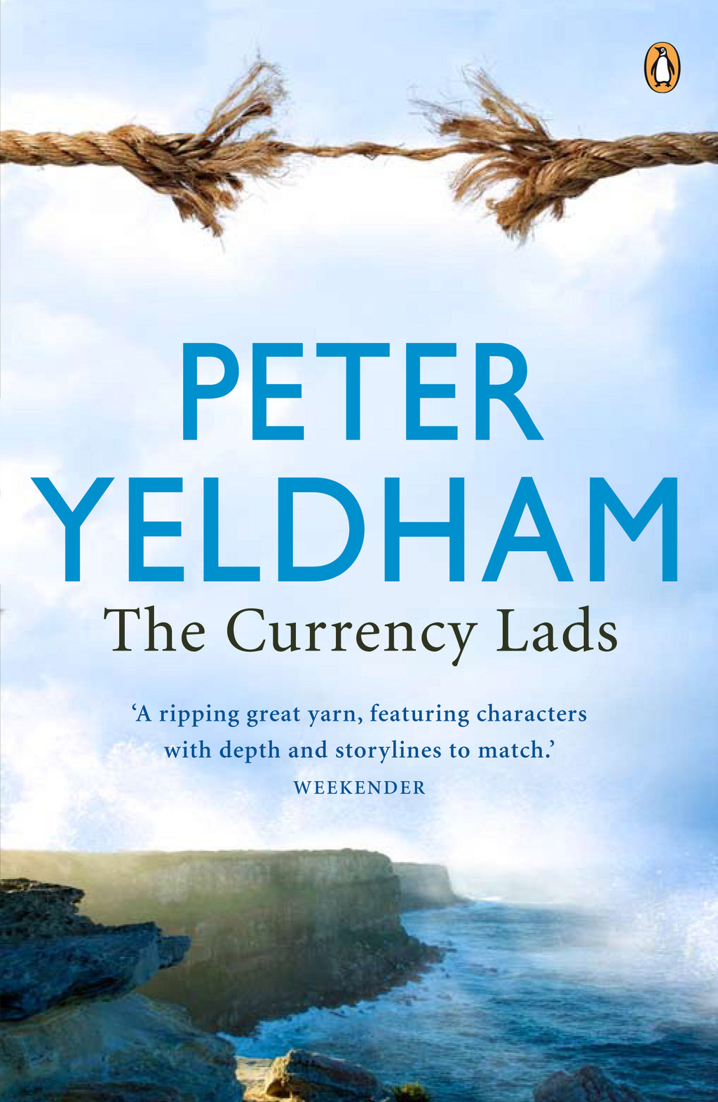 The Currency Lads By: Peter Yeldham
