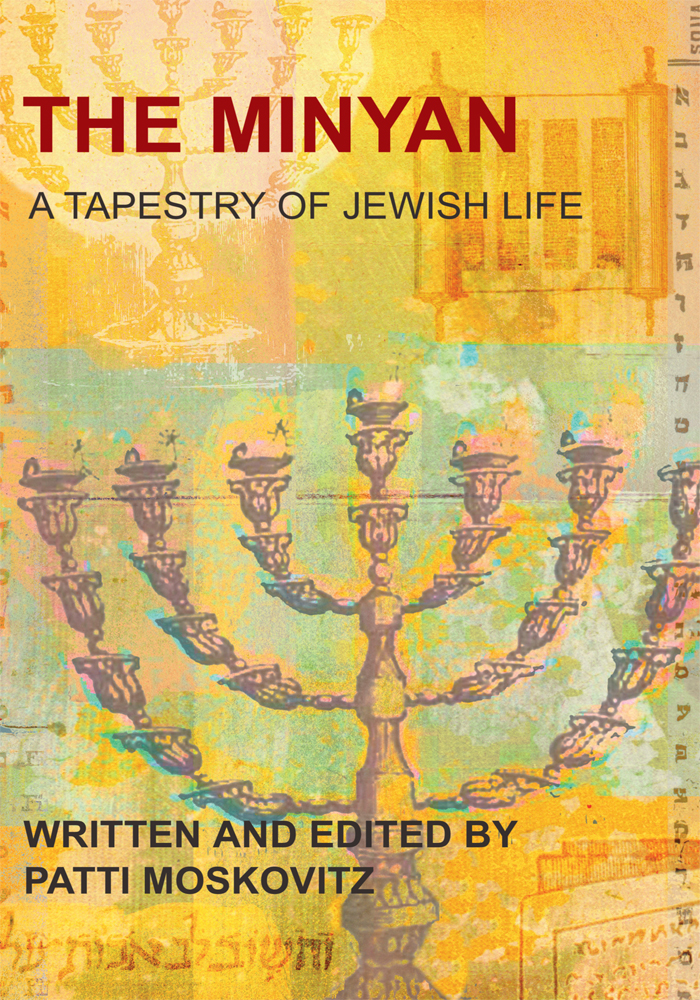 The Minyan By: Patti Moskovitz