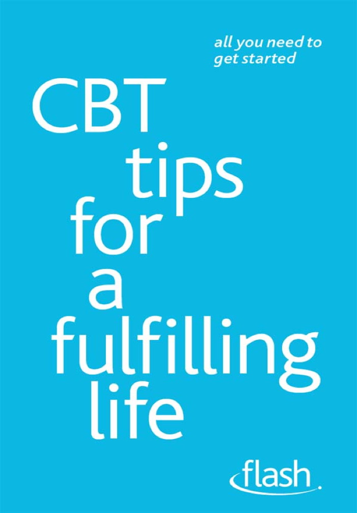 CBT Tips for a Fulfilling Life: Flash