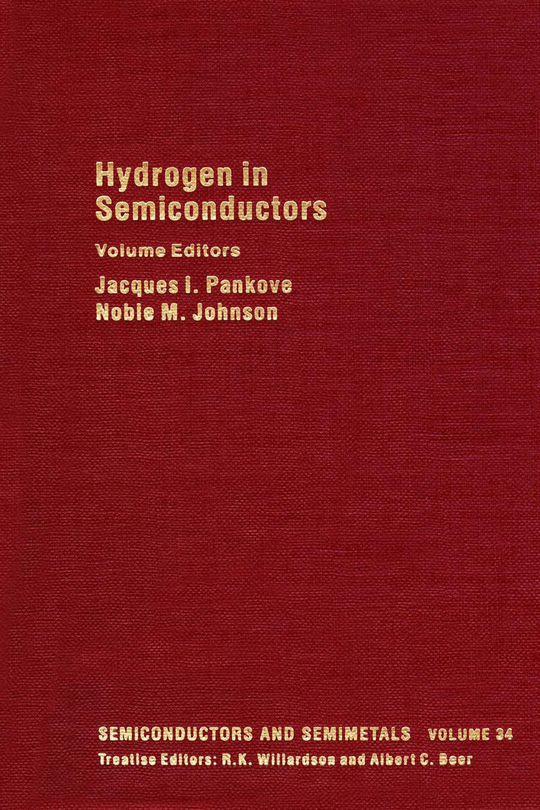 Hydrogen in Semiconductors: Hydrogen in SiliconVolume 34