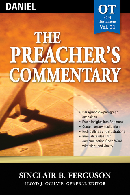 The Preacher's Commentary - Volume 21: Daniel