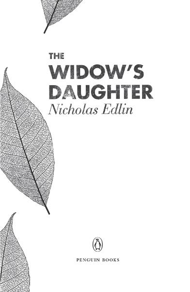 The Widow's Daughter By: Nicholas Edlin