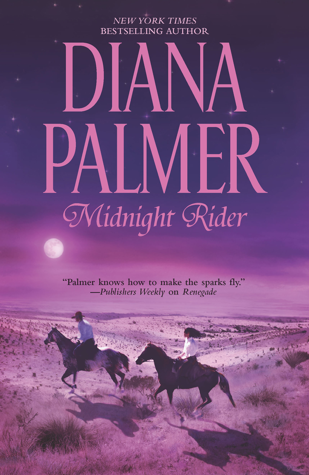 Midnight Rider By: Diana Palmer