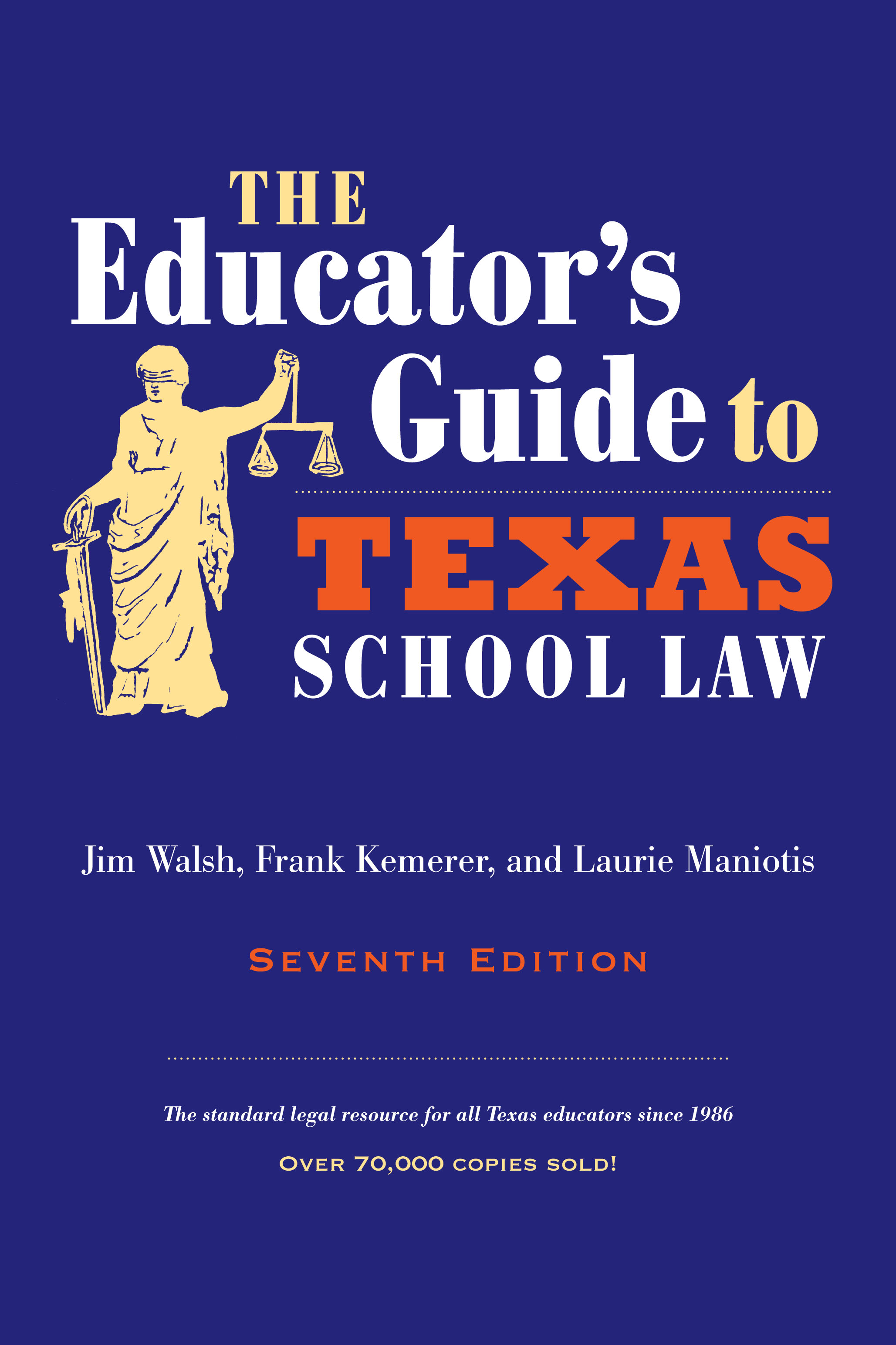The Educator's Guide to Texas School Law Seventh Edition
