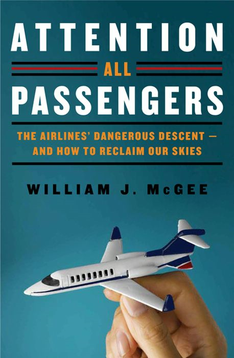 Attention All Passengers By: William J. McGee