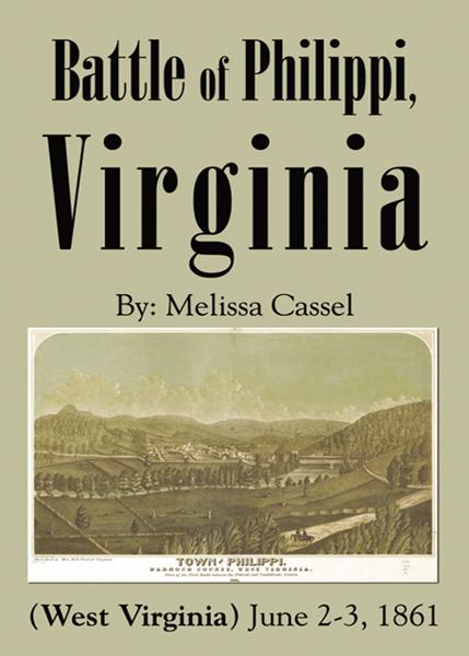 Battle of Philippi, Virginia (West Virginia): June 2-3, 1861
