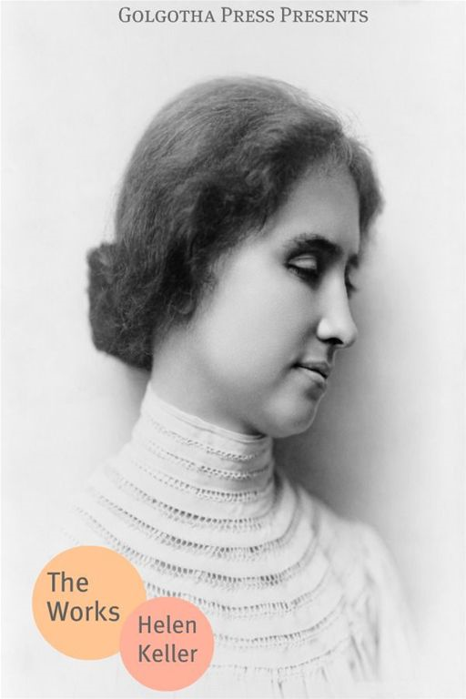 The Essential Works Of Helen Keller