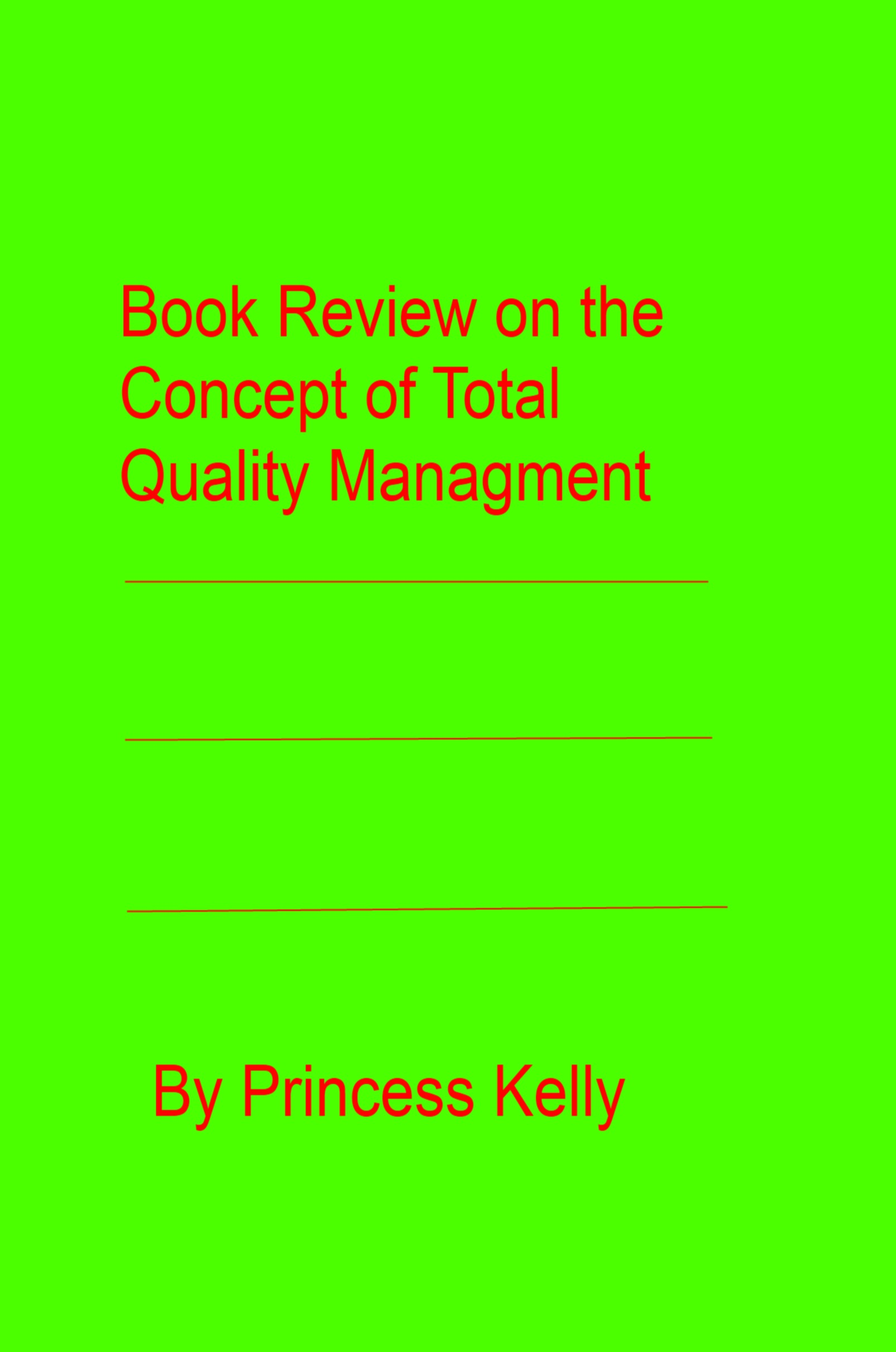 Book Review on the Concept of Total Quality Management