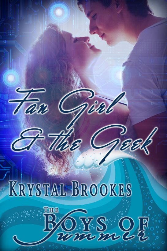 Fan Girl and the Geek By: Krystal Brookes