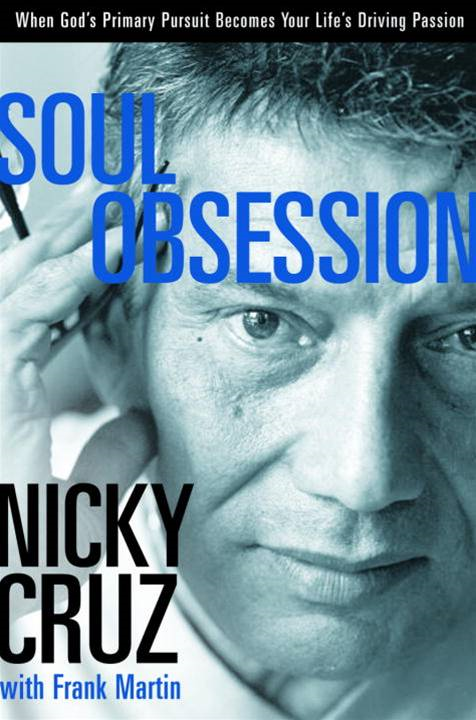 Soul Obsession By: Nicky Cruz