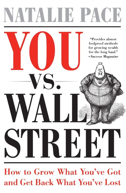 You vs. Wall Street By: Natalie Pace