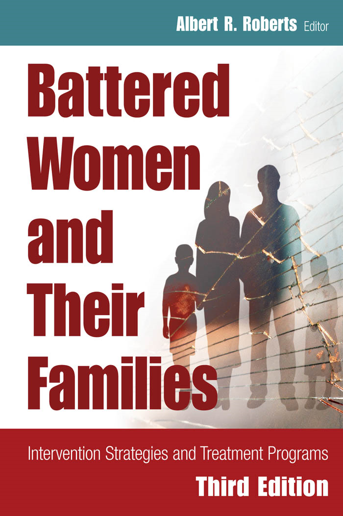 Battered Women and Their Families By:
