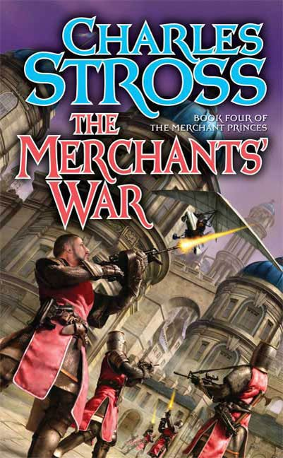 The Merchants' War By: Charles Stross