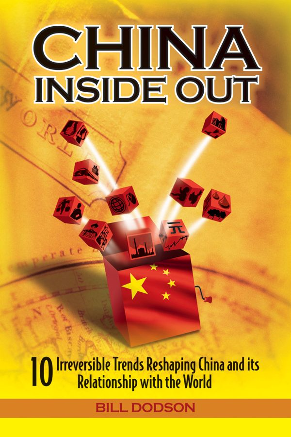 China Inside Out By: Bill Dodson