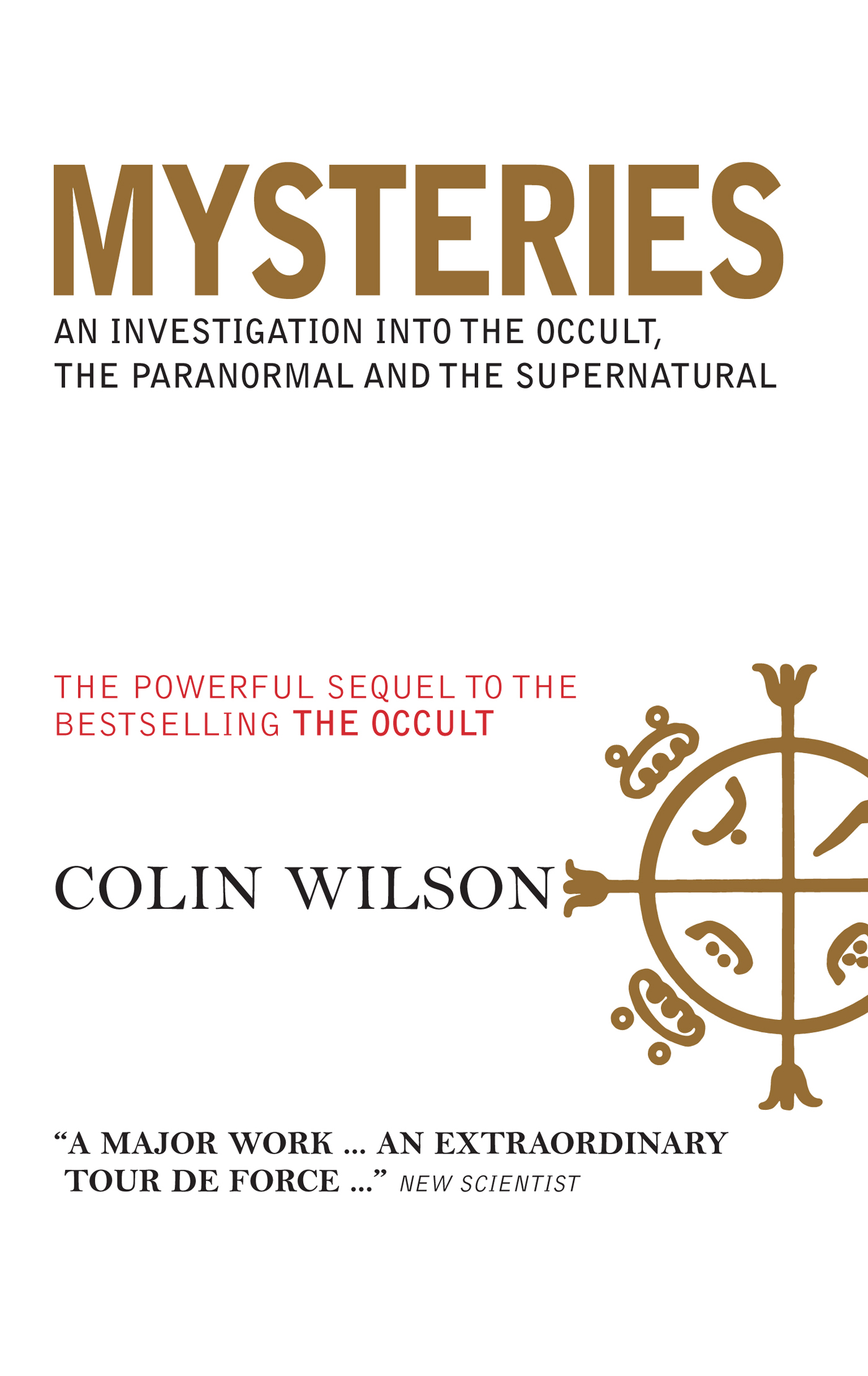 Mysteries: An Investigation into the Occult,  the Paranormal and the Supernatural