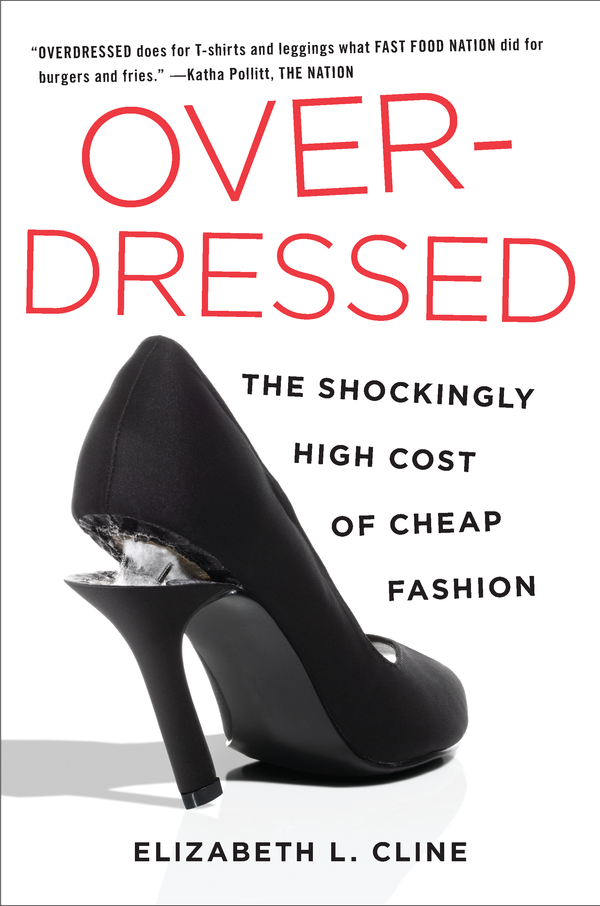 Overdressed By: Elizabeth L. Cline