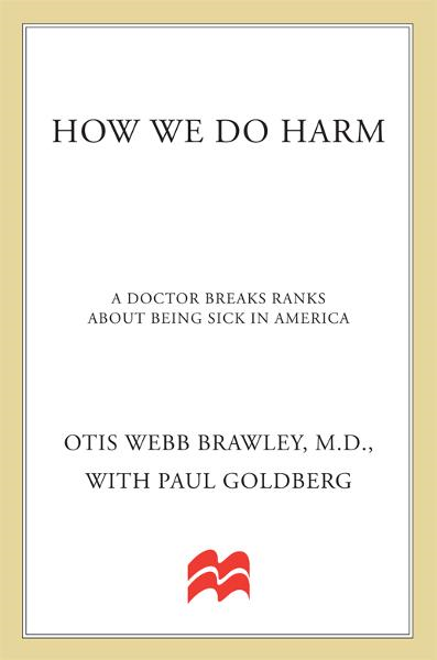 How We Do Harm By: Otis Webb Brawley,Paul Goldberg
