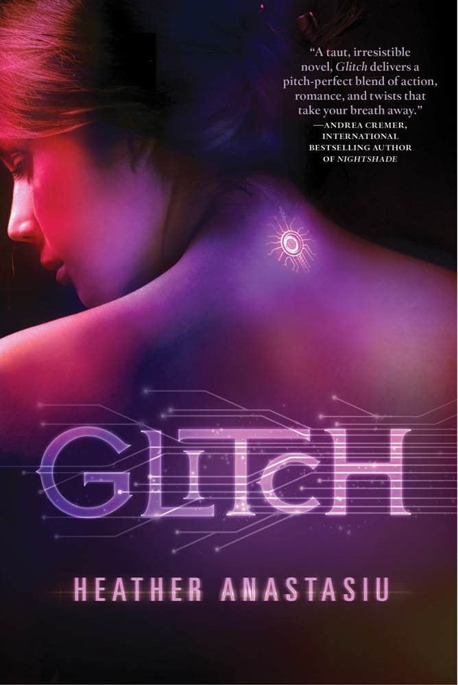 Glitch By: Heather Anastasiu