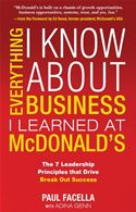 download Everything I Know About Business I Learned at McDonald's: The 7 Leadership Principles that Drive Break Out Success book