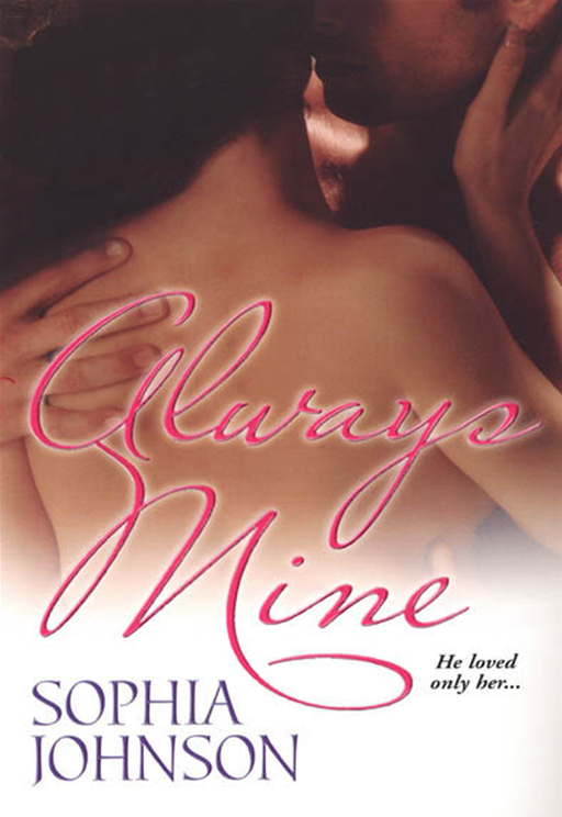 Always Mine By: Sophia Johnson