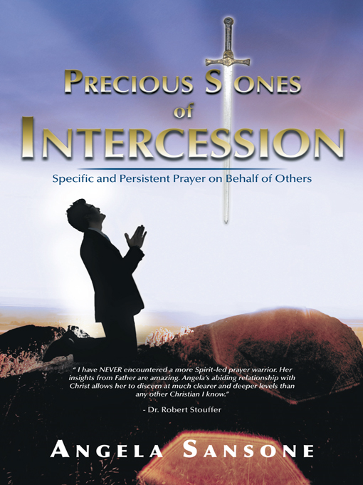 Precious Stones of Intercession By: Angela Sansone