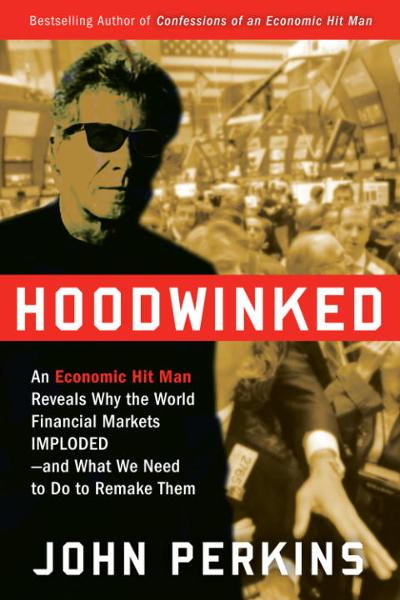 Hoodwinked By: John Perkins