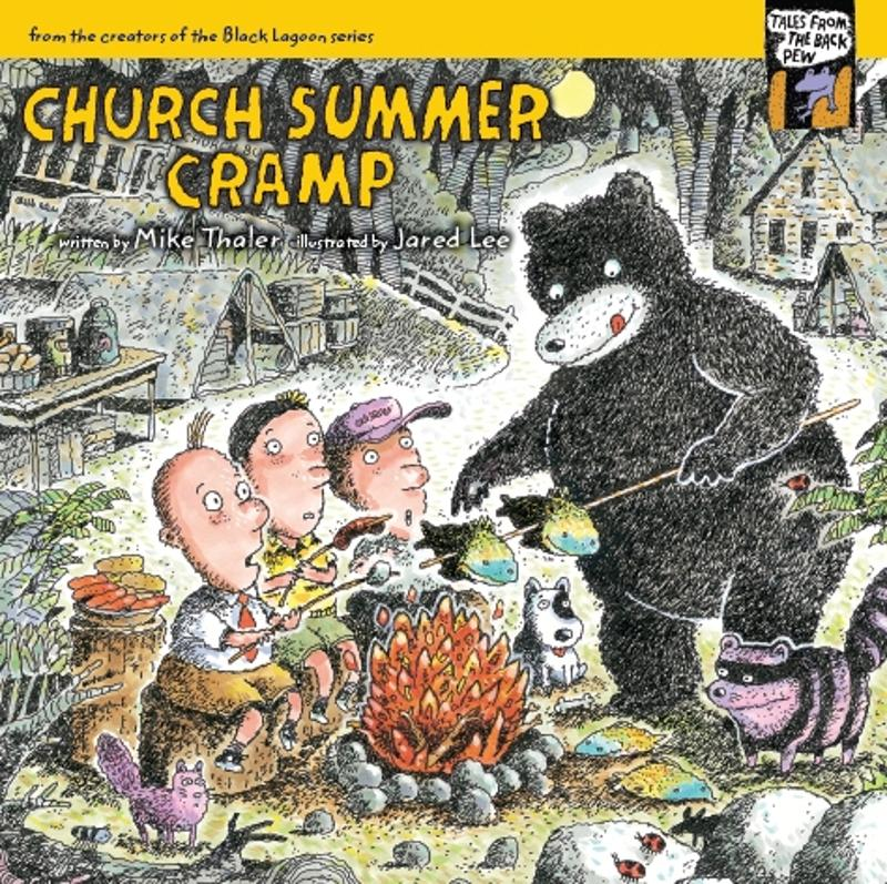Church Summer Cramp By: Mike   Thaler