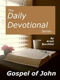 online magazine -  The Daily Devotional Series: Gospel of John