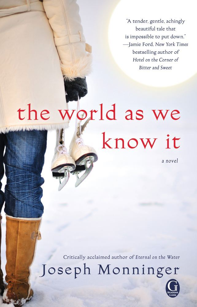 The World As We Know It By: Joseph Monninger