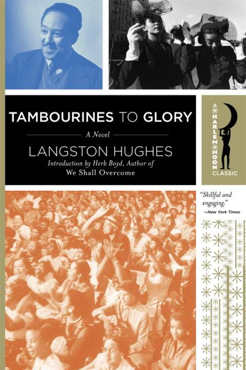 Tambourines to Glory By: Langston Hughes