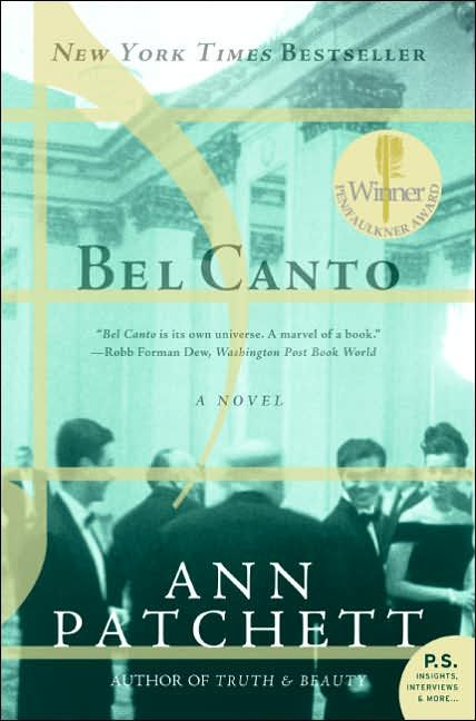 Bel Canto By: Ann Patchett