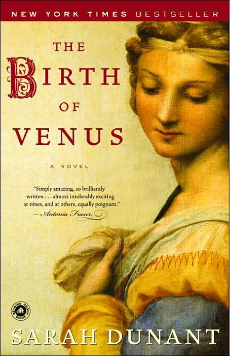 The Birth of Venus By: Sarah Dunant