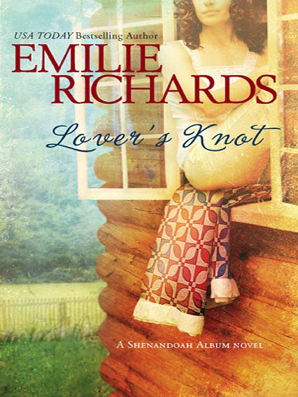 Lover's Knot By: Emilie Richards