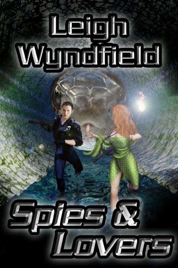 Spies and Lovers By: Leigh Wyndfield