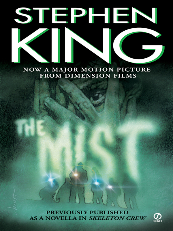 The Mist By: Stephen King