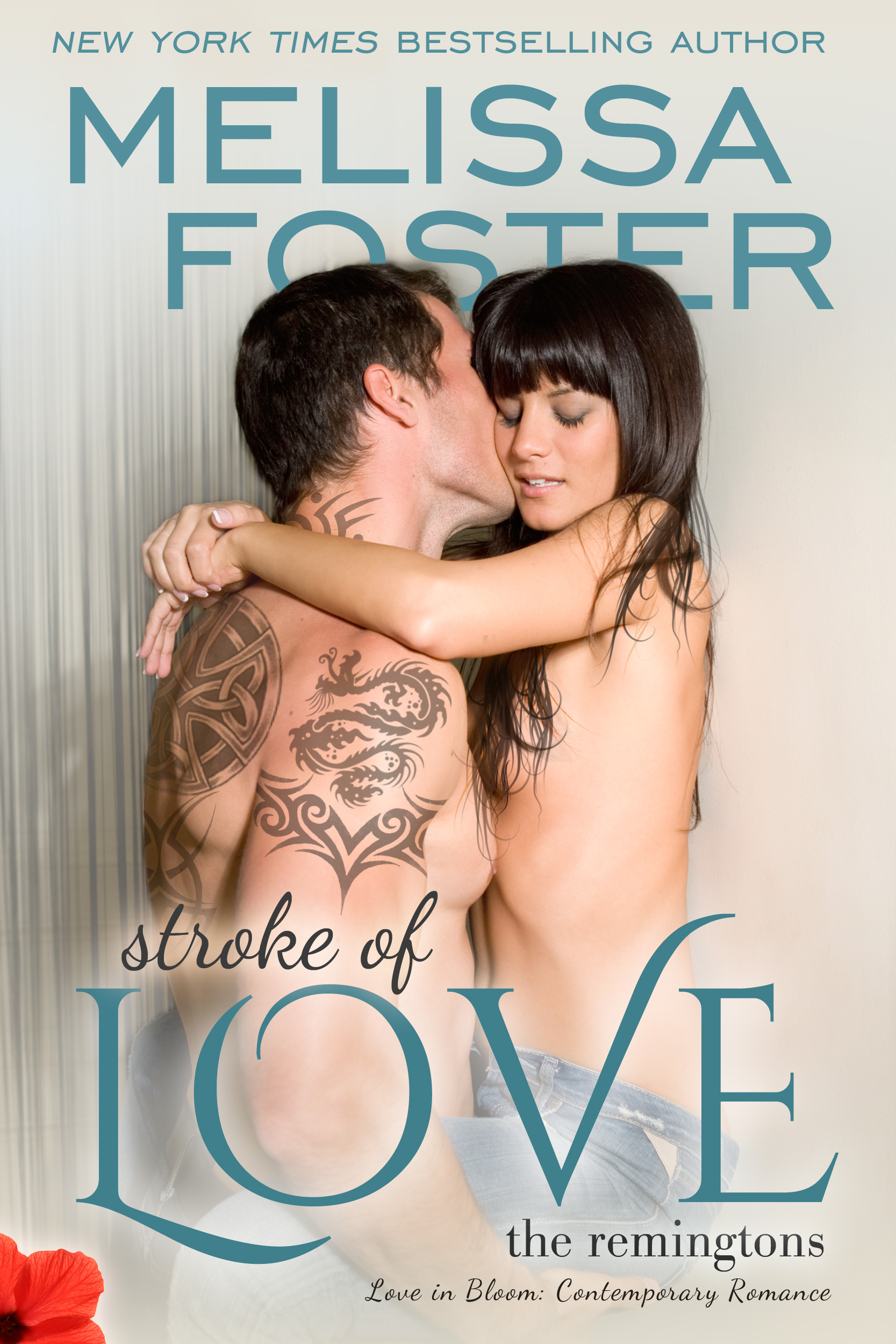 Melissa Foster - Stoke of Love  (Love in Bloom: The Remingtons, Book 2)