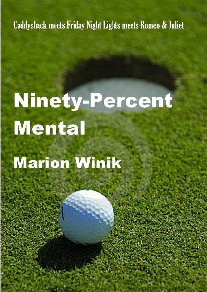 Ninety-Percent Mental