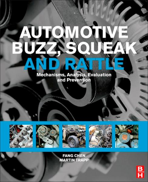 Automotive Buzz, Squeak and Rattle By: Fang Chen,Martin Trapp