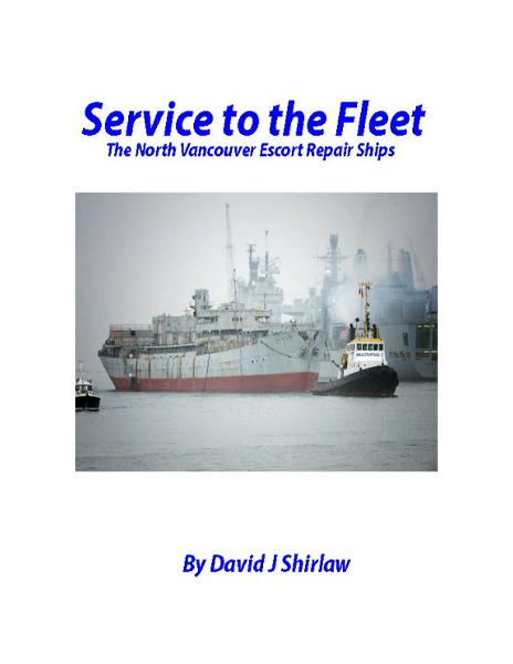 Service to the Fleet The Vancouver Escort Repair Ships