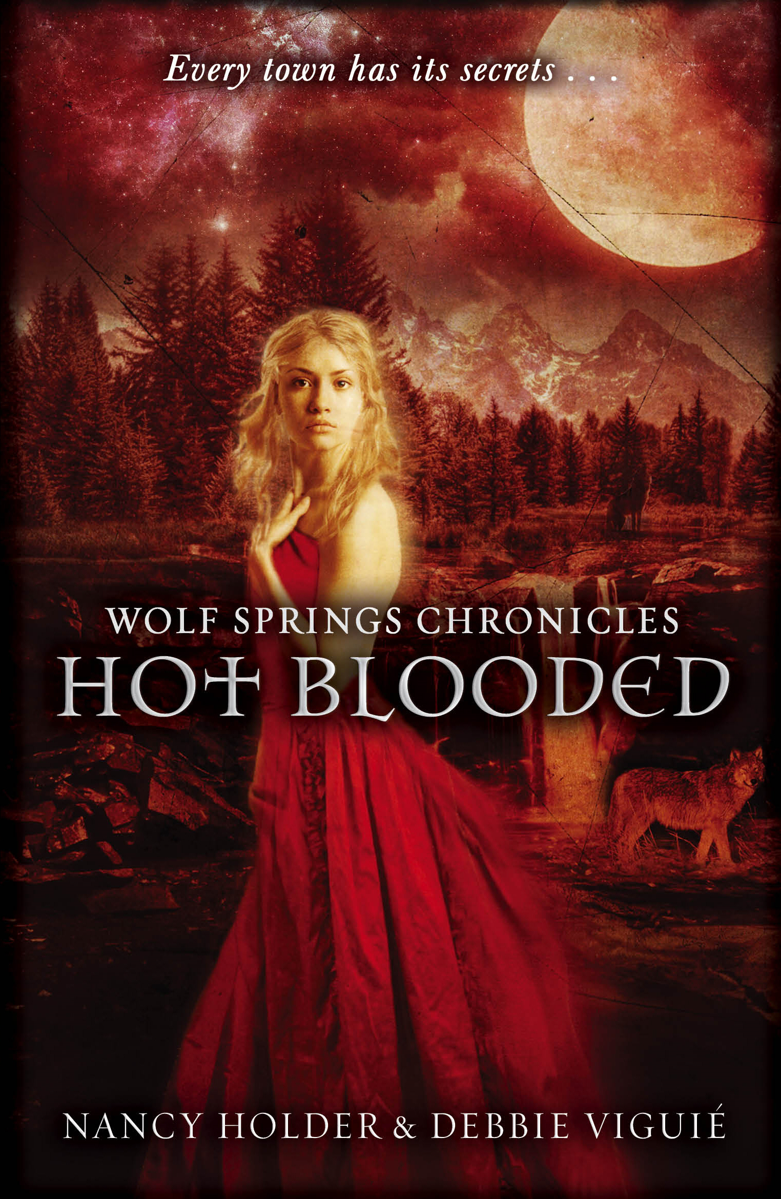 Wolf Springs Chronicles: Hot Blooded Book 2