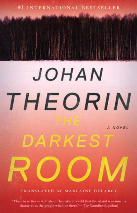 The Darkest Room By: Johan Theorin