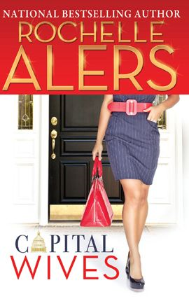 Capital Wives By: Rochelle Alers
