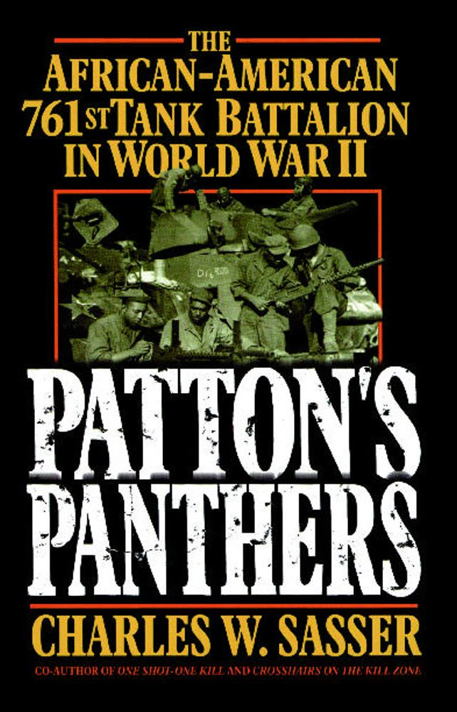 Patton's Panthers By: Charles W. Sasser