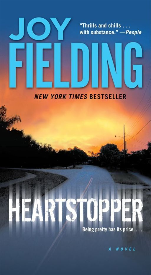 Heartstopper By: Joy Fielding
