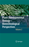 Plant Developmental Biology - Biotechnological Perspectives