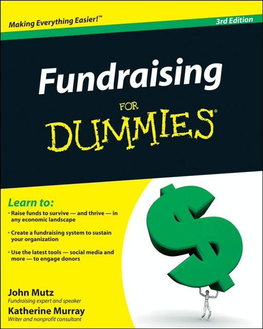 Fundraising For Dummies By: John Mutz,Katherine Murray