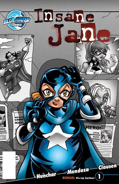 Insane Jane #1 By: Zachary Hunchar & Mendoza