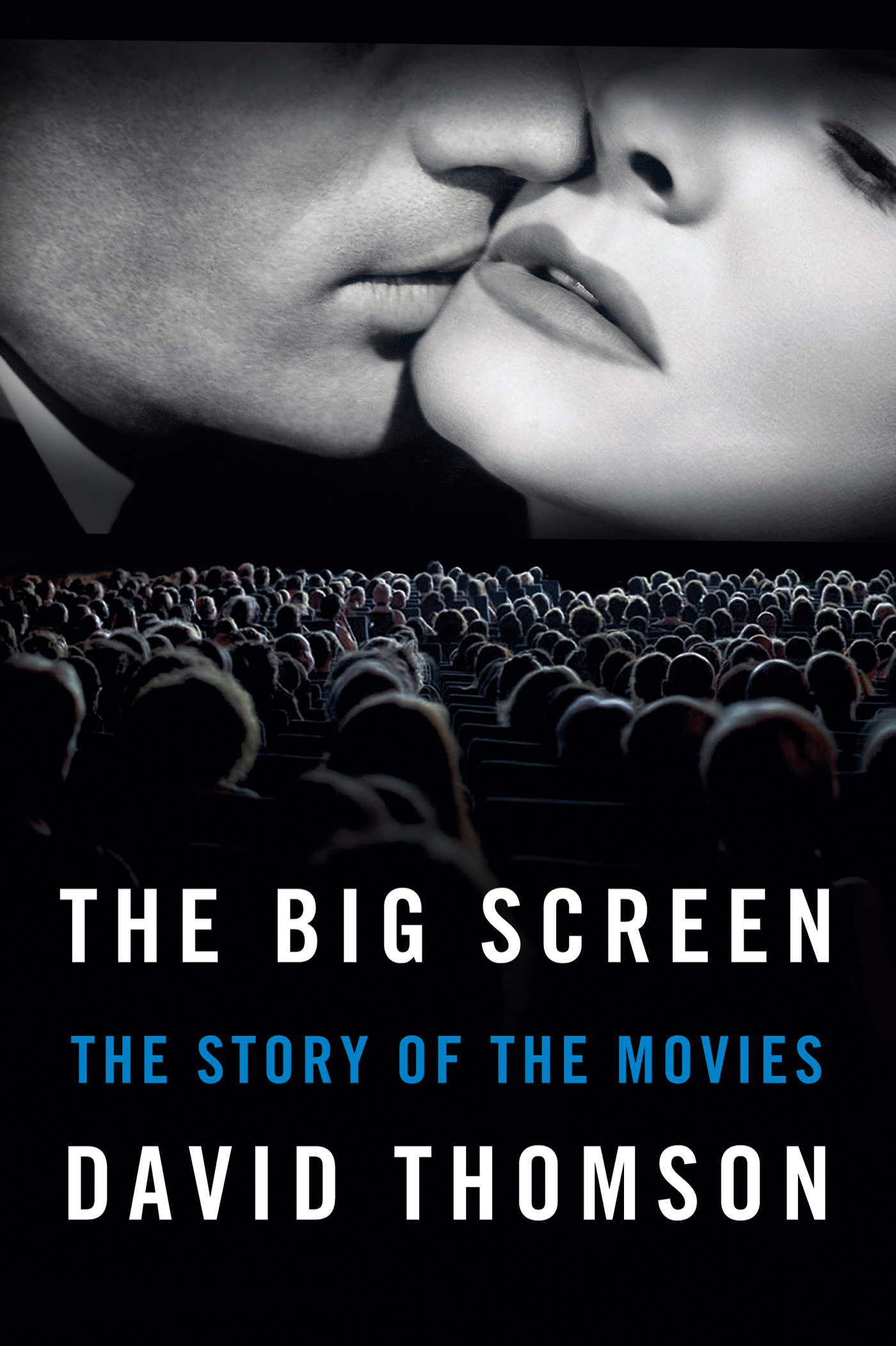 The Big Screen By: David Thomson