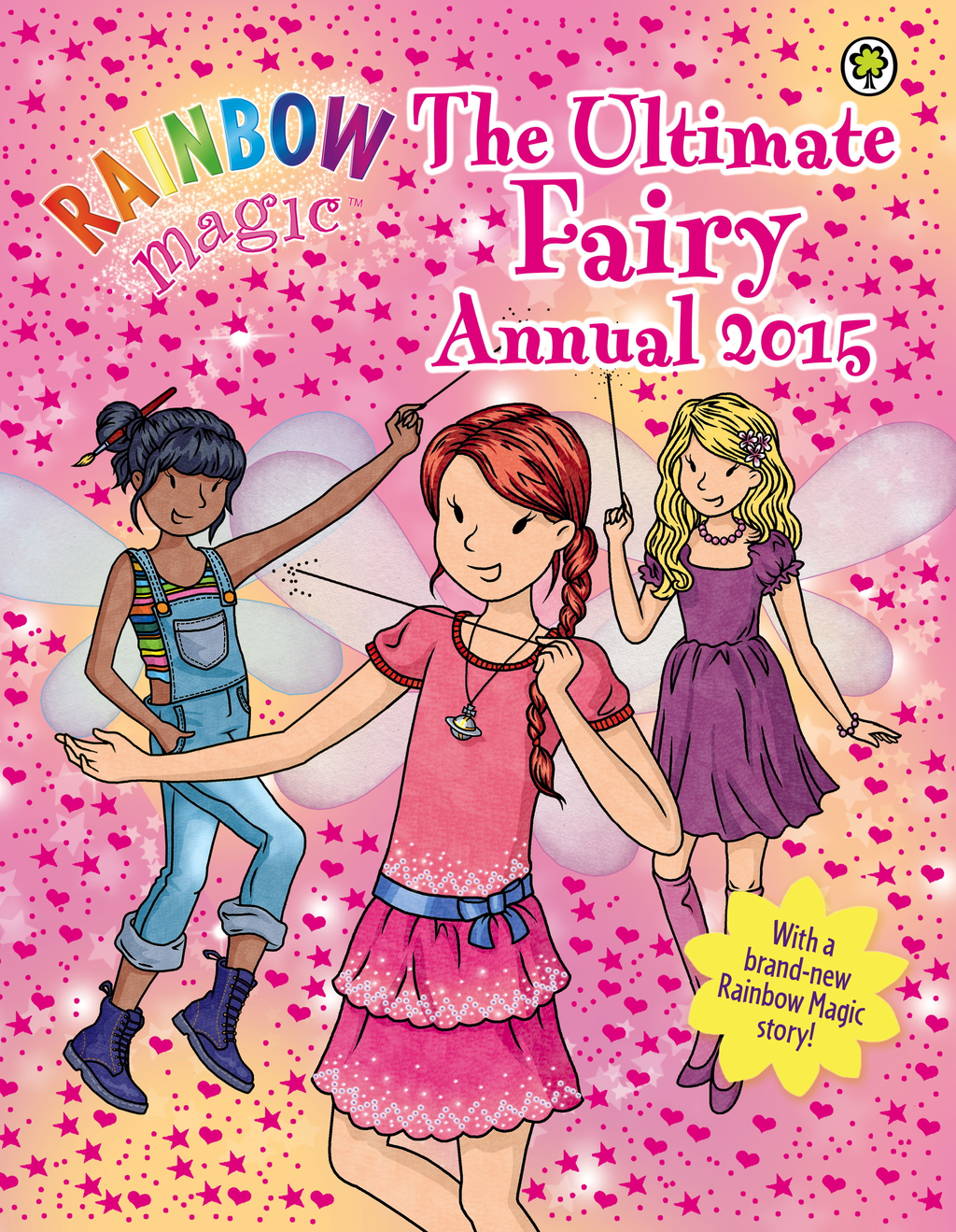 Rainbow Magic: The Ultimate Fairy Annual 2015