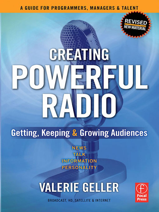 Creating Powerful Radio By: Valerie Geller